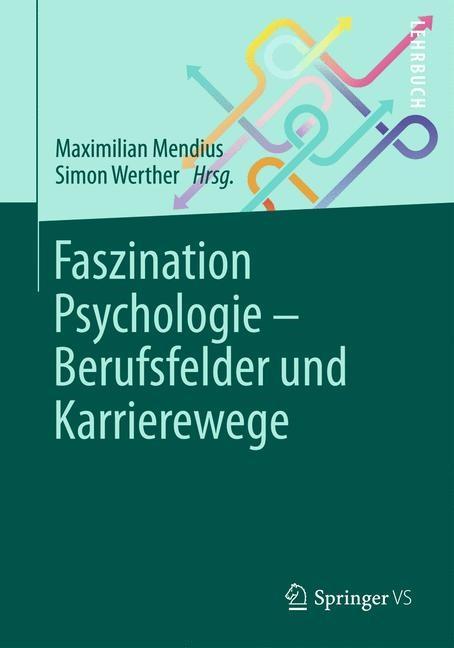 Faszination Psychologie – Berufsfelder und Karrierewege | Mendius / Werther, 2013 | Buch (Cover)