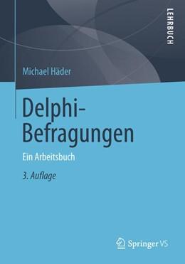 Abbildung von Häder | Delphi-Befragungen | 2013 | Ein Arbeitsbuch