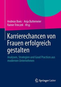 Abbildung von Boes / Bultemeier | Karrierechancen von Frauen erfolgreich gestalten | 1. Auflage | 2014 | beck-shop.de