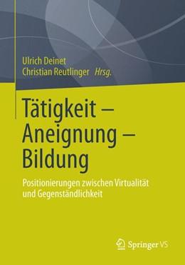 Abbildung von Deinet / Reutlinger | Tätigkeit - Aneignung - Bildung | 1. Auflage | 2014 | 15 | beck-shop.de