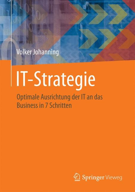 IT Strategie in 7 Schritten | Johanning, 2014 | Buch (Cover)