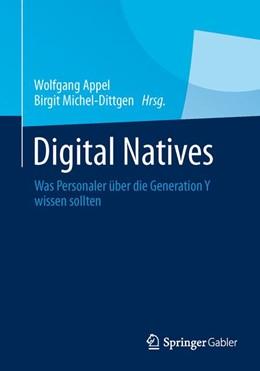 Abbildung von Appel / Michel-Dittgen   Digital Natives   2013   2013   Was Personaler über die Genera...