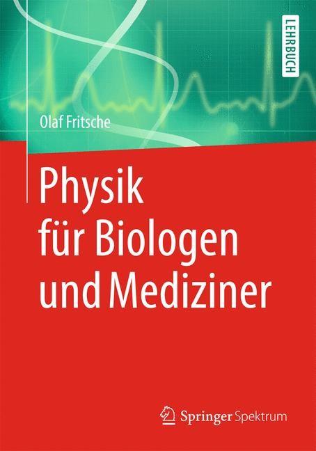 Abbildung von Fritsche   Physik für Biologen und Mediziner   2013