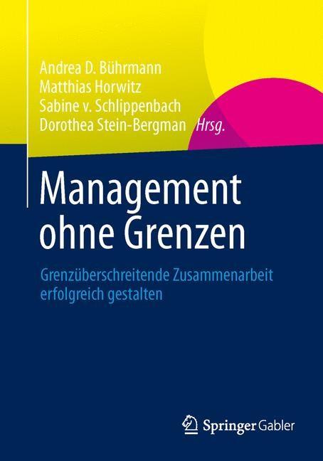 Abbildung von Bührmann / Horwitz / Schlippenbach / Stein-Bergman | Management ohne Grenzen | 1. Auflage 2013 | 2013