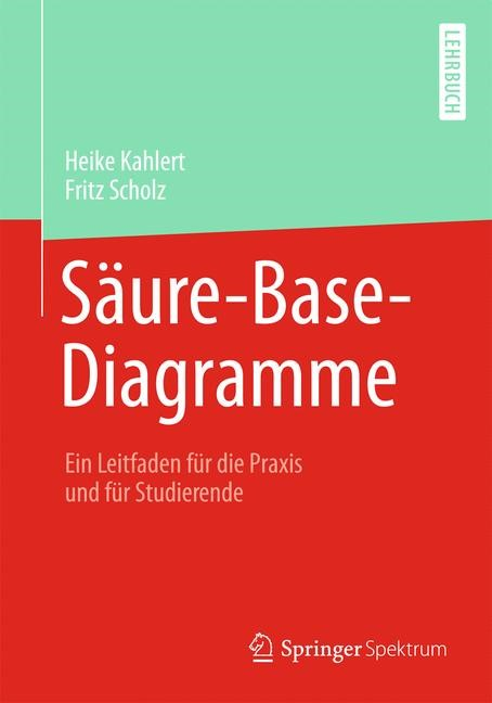 Säure-Base-Diagramme | Kahlert / Scholz, 2013 | Buch (Cover)