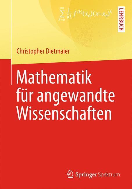 Abbildung von Dietmaier | Mathematik für angewandte Wissenschaften | 2014