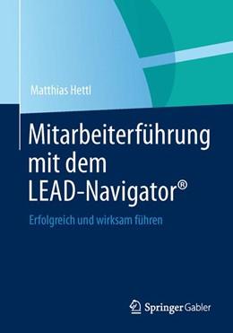 Abbildung von Hettl | Mitarbeiterführung mit dem LEAD-Navigator® | 1. Auflage | 2013 | beck-shop.de