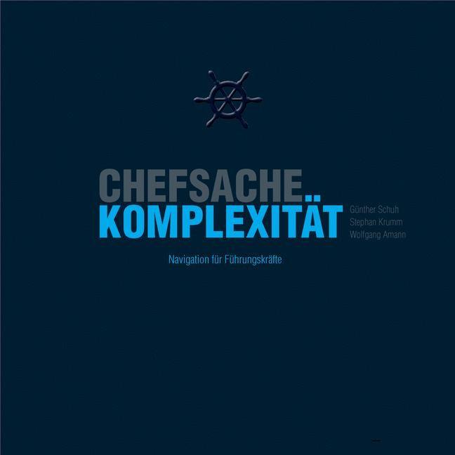 Abbildung von Amann / Krumm / Schuh   Chefsache Komplexität   2013   2013