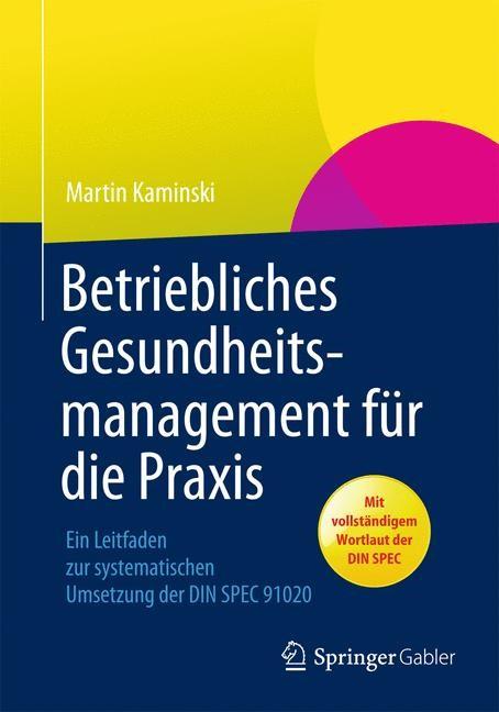 Betriebliches Gesundheitsmanagement für die Praxis   Kaminski   2014, 2013   Buch (Cover)