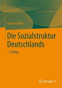 Abbildung von Geißler | Die Sozialstruktur Deutschlands | 2014 | Zur gesellschaftlichen Entwick...
