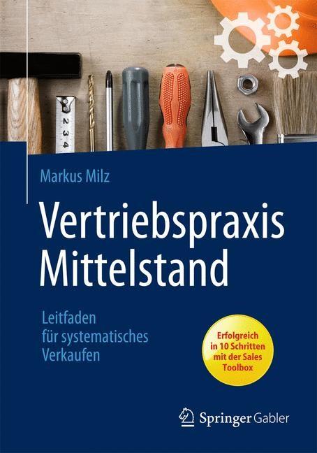 Abbildung von Milz | Vertriebspraxis Mittelstand | 1. Auflage 2013 | 2013