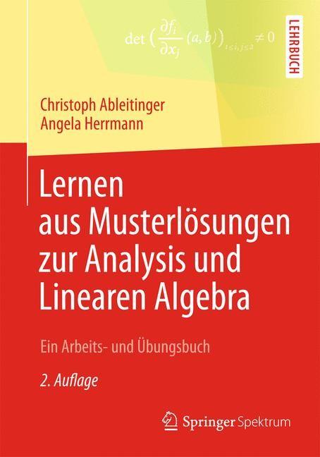 Abbildung von Ableitinger / Herrmann | Lernen aus Musterlösungen zur Analysis und Linearen Algebra | 2013