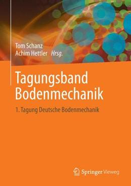 Abbildung von Schanz / Hettler | Aktuelle Forschung in der Bodenmechanik 2013 | 2013 | Tagungsband zur 1. Deutschen B...