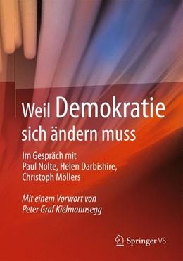 Abbildung von Springer VS | Weil Demokratie sich ändern muss | 2014 | Im Gespräch mit Paul Nolte, He...
