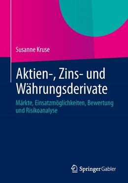Abbildung von Kruse   Aktien-, Zins- und Währungsderivate   1. Auflage 2014   2013   Märkte, Einsatzmöglichkeiten, ...