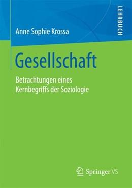 Abbildung von Krossa | Gesellschaft | 2016 | 2018 | Betrachtungen eines Kernbegrif...
