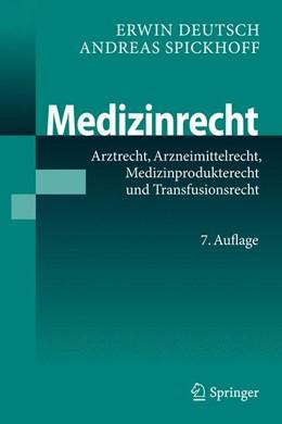 Abbildung von Deutsch / Spickhoff | Medizinrecht | 7. Auflage | 2014 | beck-shop.de