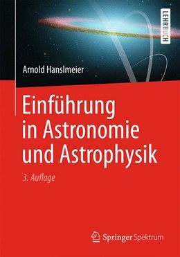 Abbildung von Hanslmeier | Einführung in Astronomie und Astrophysik | 2013