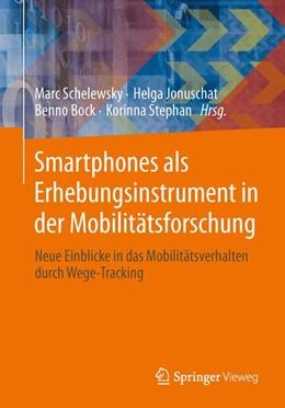 Abbildung von Schelewsky / Jonuschat / Bock / Stephan | Smartphones unterstützen die Mobilitätsforschung | 2014 | Neue Einblicke in das Mobilitä...