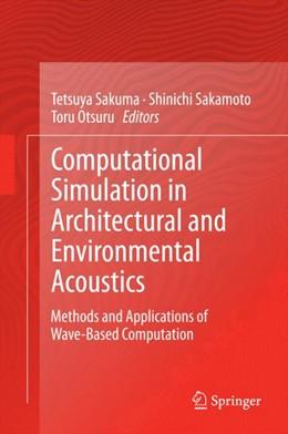 Abbildung von Sakuma / Sakamoto / Otsuru | Computational Simulation in Architectural and Environmental Acoustics | 2014 | Methods and Applications of Wa...