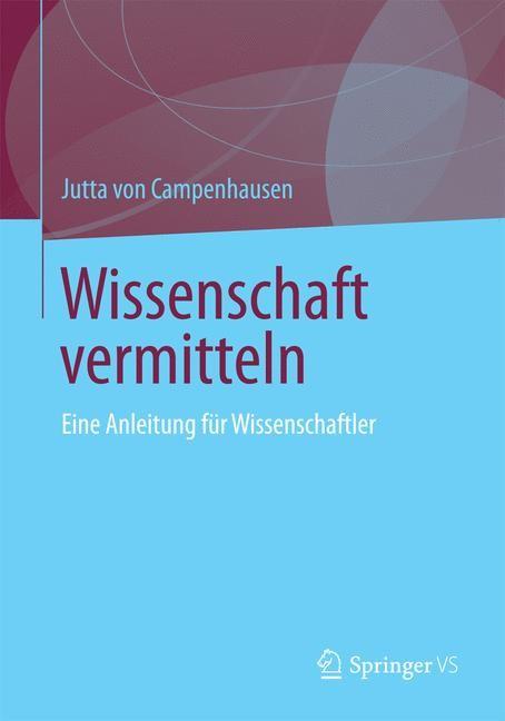 Abbildung von Campenhausen | Wissenschaft vermitteln | 2014