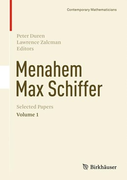 Abbildung von Duren / Zalcman | Menahem Max Schiffer: Selected Papers Volume 1 | 2013