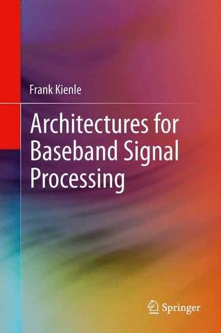 Abbildung von Kienle | Architectures for Baseband Signal Processing | 2013