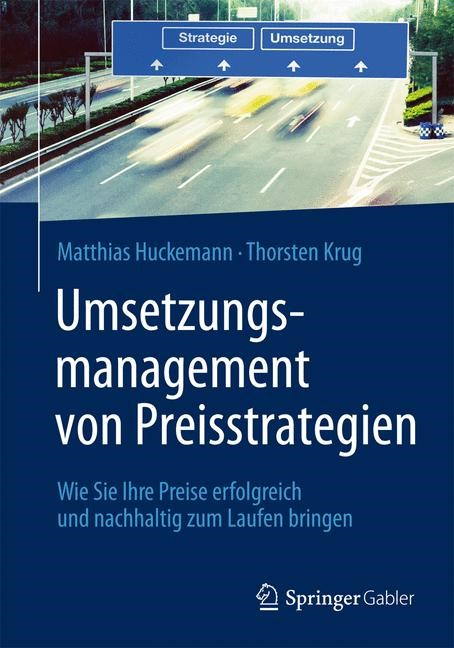 Abbildung von Huckemann / Krug | Umsetzungsmanagement von Preisstrategien | 2014 | 2013