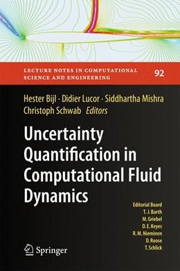 Abbildung von Bijl / Lucor / Mishra / Schwab | Uncertainty Quantification in Computational Fluid Dynamics | 2013 | 92