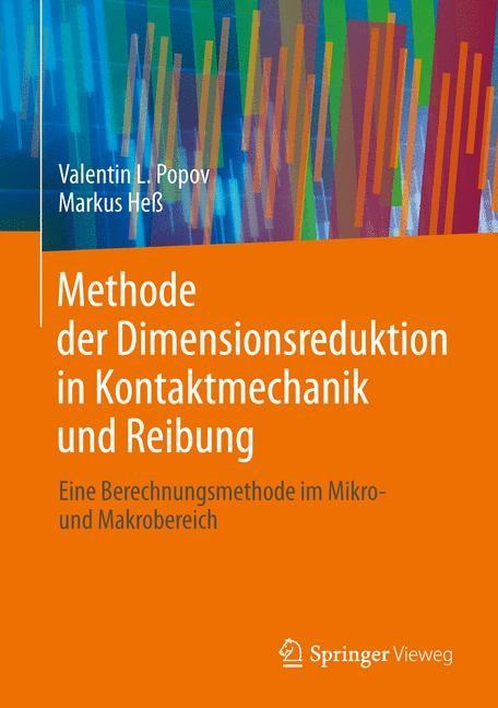 Abbildung von Popov / Heß   Methode der Dimensionsreduktion in Kontaktmechanik und Reibung   2013