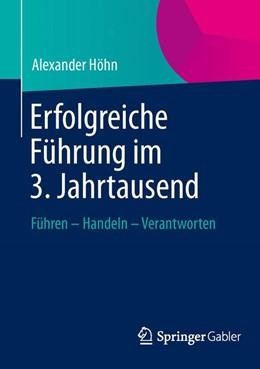 Abbildung von Höhn | Erfolgreiche Führung im 3. Jahrtausend | 2013 | 2013 | Führen – Handeln – Verantworte...