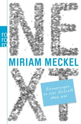 Abbildung von Meckel | NEXT | 1. Auflage | 2013 | Erinnerungen an eine Zukunft o...