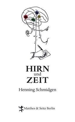Abbildung von Schmidgen | Hirn und Zeit | 2014 | Die Geschichte eines Experimen...