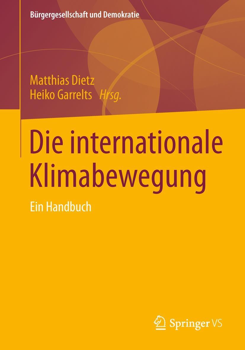 Abbildung von Dietz / Garrelts | Die internationale Klimabewegung | 2013