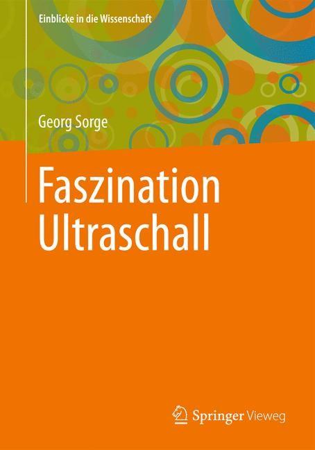 Abbildung von Sorge | Faszination Ultraschall | 2013