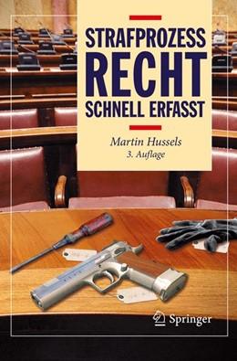 Abbildung von Hussels | Strafprozessrecht - Schnell erfasst | 3. Auflage | 2015