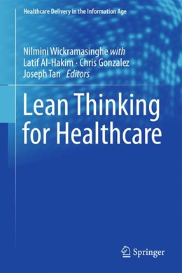 Abbildung von Wickramasinghe / Al-Hakim / Gonzalez / Tan | Lean Thinking for Healthcare | 2013