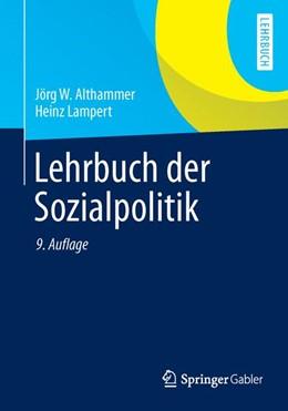 Abbildung von Althammer / Lampert | Lehrbuch der Sozialpolitik | 9., aktualisierte und überarbeitete Auflage | 2014