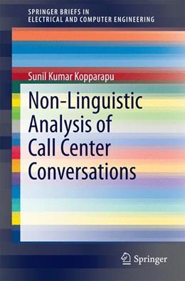 Abbildung von Kopparapu | Non-Linguistic Analysis of Call Center Conversations | 2014