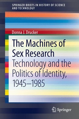 Abbildung von Drucker | The Machines of Sex Research | 2013 | Technology and the Politics of...