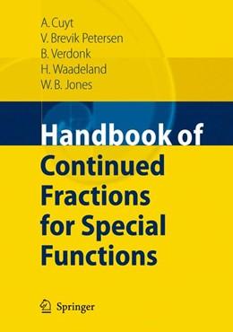 Abbildung von Cuyt / Petersen / Verdonk | Handbook of Continued Fractions for Special Functions | 2008