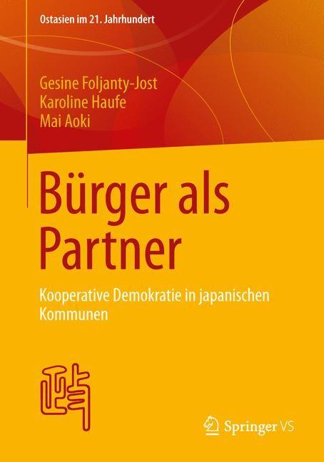 Abbildung von Foljanty-Jost / Haufe / Aoki | Bürger als Partner | 2013