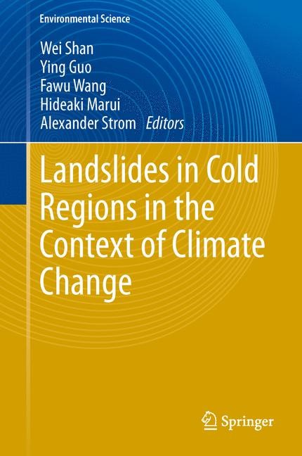 Abbildung von Shan / Guo / Wang / Marui / Strom   Landslides in Cold Regions in the Context of Climate Change   2013