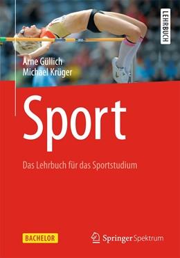 Abbildung von Güllich / Krüger | Sport | 2013 | Das Lehrbuch für das Sportstud...