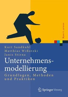 Abbildung von Sandkuhl / Stirna / Wißotzki | Unternehmensmodellierung | 1. Auflage 2014 | 2013 | Grundlagen, Methode und Prakti...
