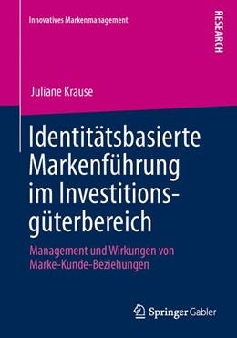 Abbildung von Krause   Identitätsbasierte Markenführung im Investitionsgüterbereich   2013   2013