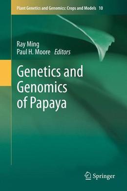 Abbildung von Ming / Moore | Genetics and Genomics of Papaya | 2013 | 10