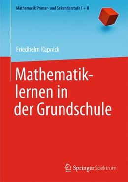 Abbildung von Käpnick | Mathematiklernen in der Grundschule | 2013