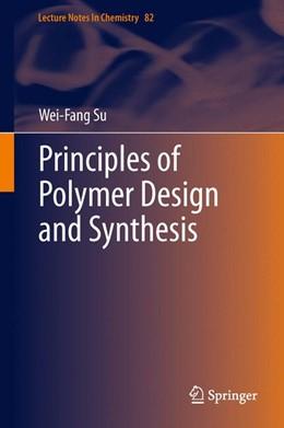 Abbildung von Su | Principles of Polymer Design and Synthesis | 2013 | 82