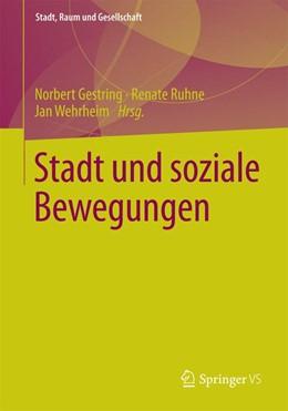 Abbildung von Gestring / Ruhne / Wehrheim   Stadt und soziale Bewegungen   2014